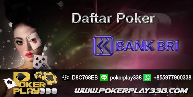 Daftar Poker Bank BRI
